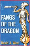 Fangs of the Dragon, David West, 1500313653