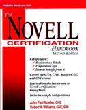 Novell Certification Handbook, Mueller, John and Williams, Robert, 0070443653