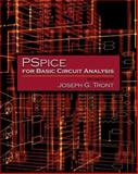 PSpice for Basic Circuit Analysis, Tront, Joseph G., 0073103659
