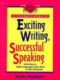 Exciting Writing, Successful Speaking, Martin Kimeldorf, 0915793652