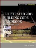 Illustrated 2003 Building Code Handbook, Patterson, Terry, 0071423656