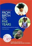 From Birth to Five Years : Children's Developmental Progress, Sheridan, Mary D. and Sharma, Ajay, 0415423651