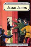 Jesse James, Carl R. Green and William R. Sanford, 0894903659