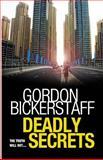 Deadly Secrets, Gordon Bickerstaff, 1495903656