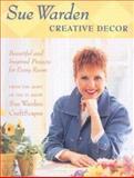 Creative Decor, Sue Warden, 1550413651