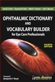 Ophthalmic Dictionary and Vocabulary, Stein, Harold A. and Freeman, Melvin I., 9350253658