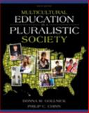 Multicultural Education in a Pluralistic Society, Gollnick, Donna M. and Chinn, Philip C., 0132893657