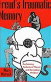 Freud's Traumatic Memory : Reclaiming Seduction Theory and Revisiting Oedipus, Marcel, Mary, 0820703656