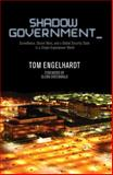 Shadow Government, Tom Engelhardt, 1608463656