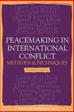 Peacemaking Interrnatnl Conflct : Methods and Techniques, Zartman, 192922365X