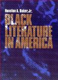 Black Literature in America, Baker, Houston A., Jr., 007003365X