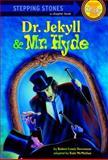 The Strange Case of Dr. Jekyll and Mr. Hyde, Robert Louis Stevenson, 0394863658