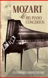 Mozart and His Piano Concertos, Cuthbert Girdlestone, 0486483657