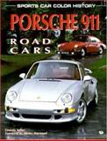 Porsche 911 Road Cars, Dennis Adler, 0760303657