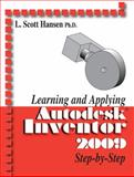 Learning and Applying Autodesk Inventor 2009, Hansen, L. S., 0831133651