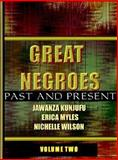 Great Negroes: Past and Present, Jawanza Kunjufu and Erica Myles, 0913543659