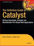 Catalyst, Kieren Diment and Matt Trout, 1430223650