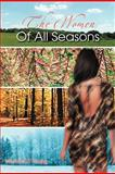 The Women of All Seasons, Michael D. Young, 146344365X