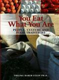 You Eat What You Are, Thelma Barer-Stein, 1552093654