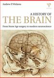A History of the Brain 1st Edition