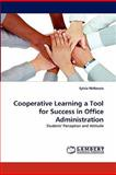 Cooperative Learning a Tool for Success in Office Administration, Sylvia McKenzie, 3844323651