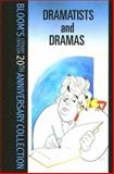Dramatists and Dramas, Bloom, Harold, 0791083659