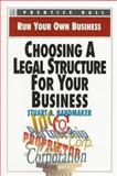 Choosing a Legal Structure for Your Business, Handmaker, Stuart A., 0136033660