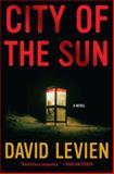 City of the Sun, David Levien, 0385523661