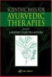Scientific Basis for Ayurvedic Therapies, , 084931366X