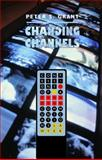 Changing Channels, Peter Grant, 088984366X