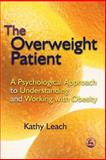The Overweight Patient, Kathy Leach, 1843103664