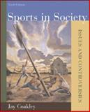 Sports in Society : Issues and Controversies with Online Learning Center Passcode Bind-in Card, Coakley, Jay, 0073283665