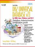 The DB2 Universal Database Version 7.1 : Certification Guide for UNIX. Linux, Windows and OS/2, Baklarz, George and Wong, Bill, 0130913669