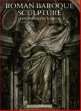 Roman Baroque Sculpture : The Industry of Art, Montagu, Jennifer, 0300053665
