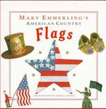 Mary Emmerling's American Country Flags, Mary E. Emmerling, 0517583666