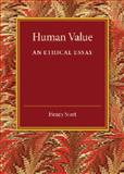 Human Value : An Ethical Essay, Sturt, Henry, 1107453666