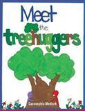 Meet the Treehuggers, Casseophia Medlock, 1479183660