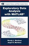 Exploratory Data Analysis with Matlab, Martinez, Wendy L. and Martinez, Angel R., 1584883669