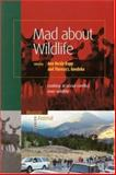 Mad about Wildlife : Looking at Social Conflict over Wildlife, Herda-Rapp, Ann and Goedeke, Theresa L., 9004143661
