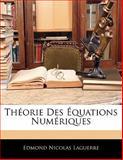 Théorie des Équations Numériques, Edmond Nicolas Laguerre, 1141243660
