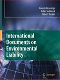 International Documents on Environmental Liability, Descamps, Hannes and Bocken, Hubert, 1402083661
