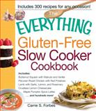 Gluten-Free Slow Cooker Cookbook, Carrie S. Forbes, 1440533660