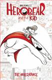 Herobear and the Kid Vol. 1 the Inheritance, Mike Kunkel, 1608863662