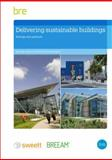 Delivering Sustainable Buildings : Saving and Payback, Abdul, Yetunde and Quartermaine, Richard, 1848063660