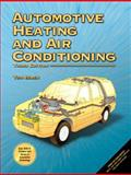 Automotive Heating and Air Conditioning, Birch, Tom, 0130993662