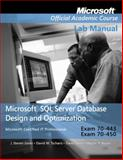 Designing a Database Server Infrastructure by Using Microsoft SQL Server 2005, Exam 70-443 Lab Manual, MOAC, 0470183667