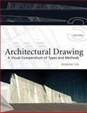 Architectural Drawing : A Visual Compendium of Types and Methods, Yee, Rendow, 0471793663