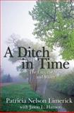 A Ditch in Time, Patricia Nelson Limerick, 1555913660