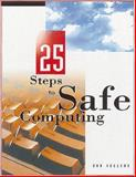 25 Steps to Safe Computing, Sellers, Don, 020188366X
