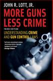 More Guns, Less Crime, John R. Lott, 0226493660